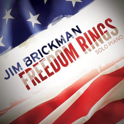 Jim Brickman Freedom Rings Album Cover